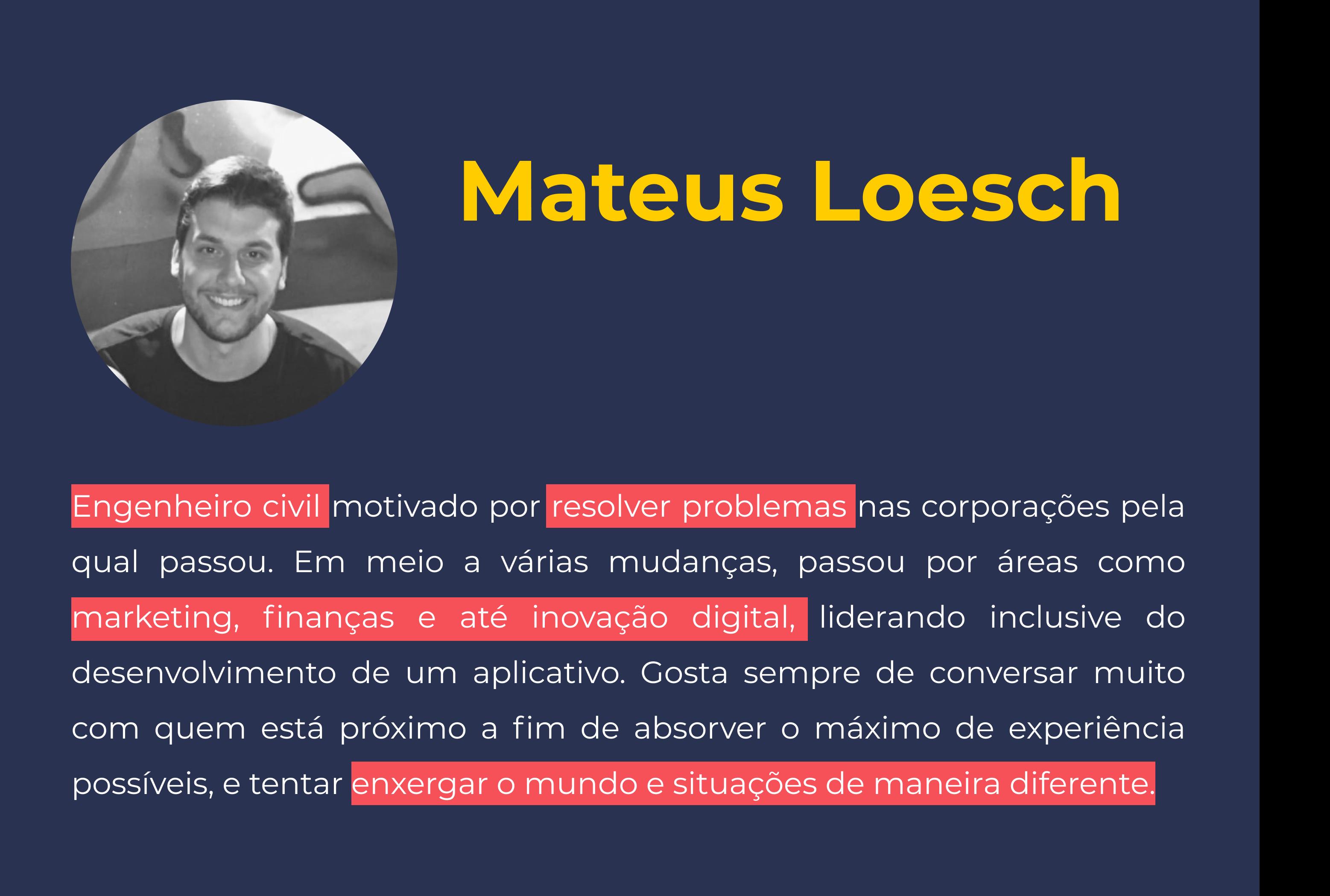 Mateus Loesch_minibio